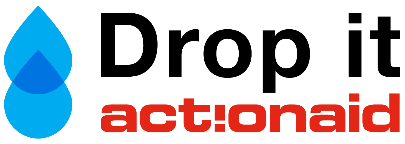 Drop It ActionAid International Italia Onlus